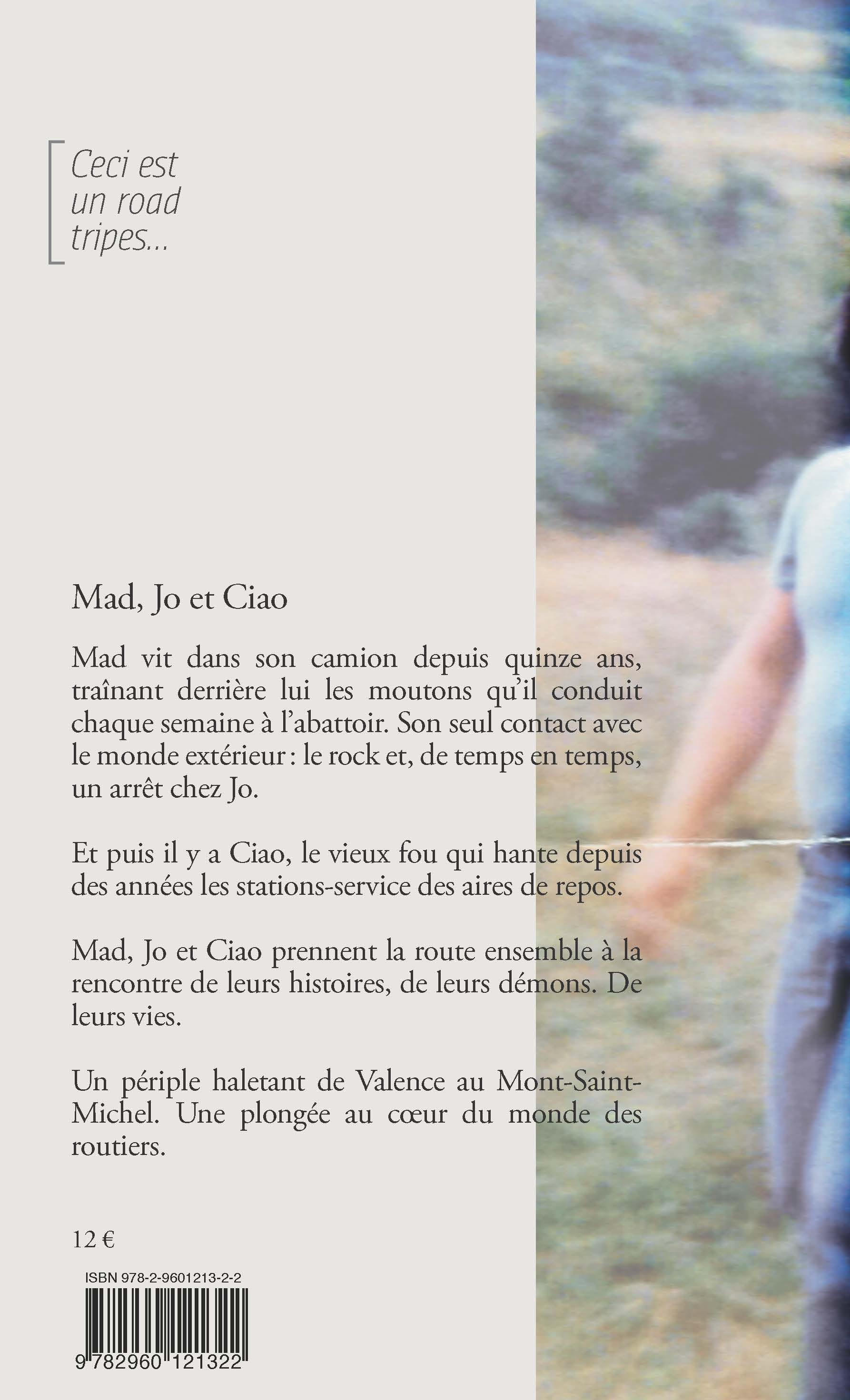 Mad, Jo et Ciao