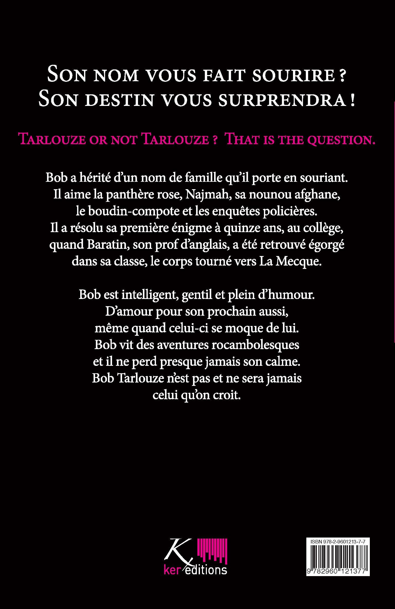 Les aventures de Bob Tarlouze – Tome 1 – Arrête ton baratin !