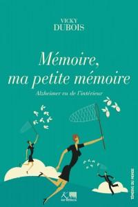 Renuart_MemoireMaPetiteMemoire_COUV.indd