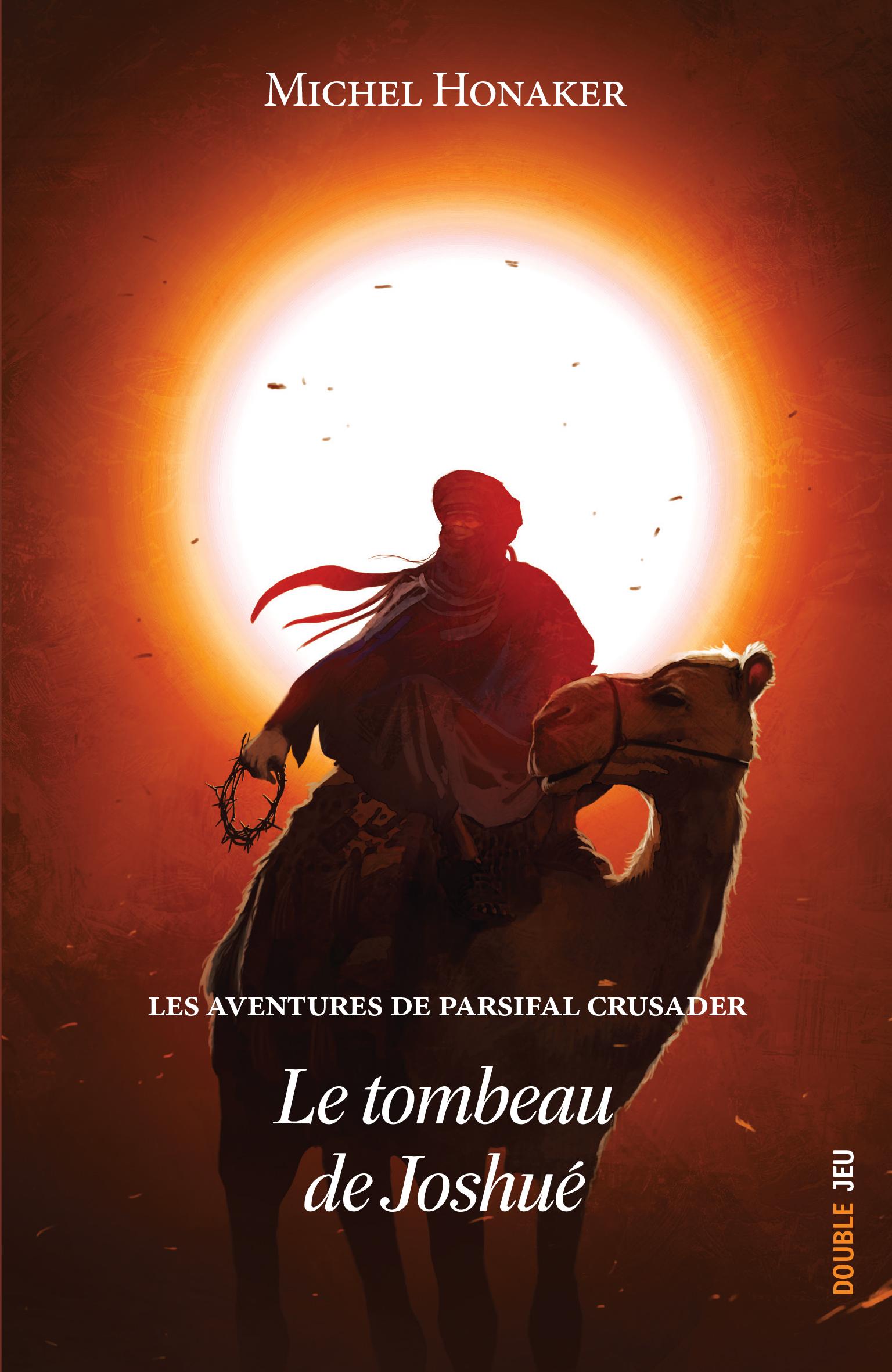 Les aventures de Parsifal Crusader – Tome 2 – Le tombeau de Joshué