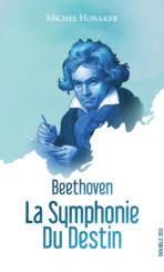 Beethoven : la symphonie du Destin