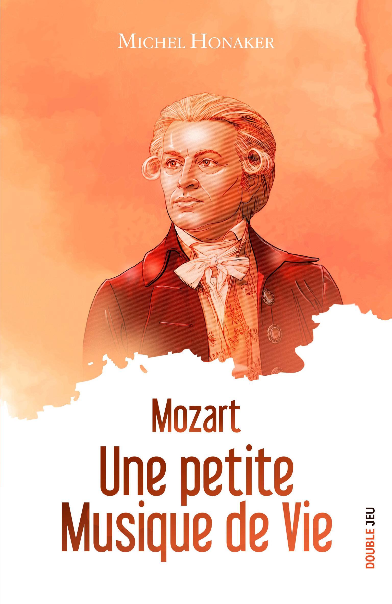 Mozart : Une petite musique de vie